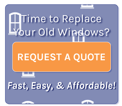 Get a Quote Vinyl Replacement Windows